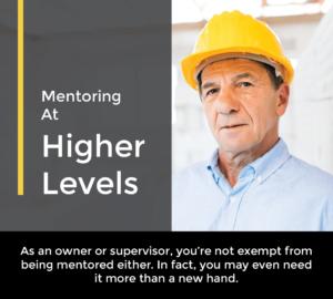 mentoring at higher levels